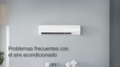 problemas frecuentes con el aire acondicionado